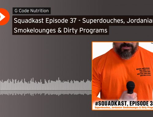 Squadkast: Episode 37-Superdouches, Jordanian Smokelounges & Dirty Programs