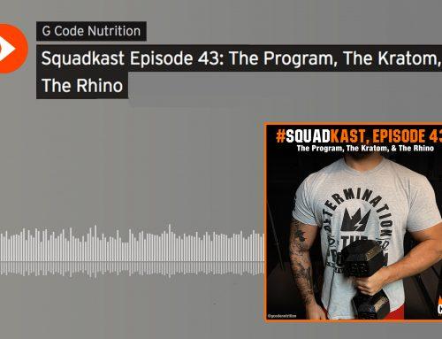 Squadkast Episode 43: The Program, The Kratom, & The Rhino