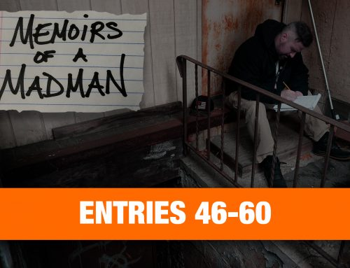 Memoirs Of A Madman: Entries 46-60