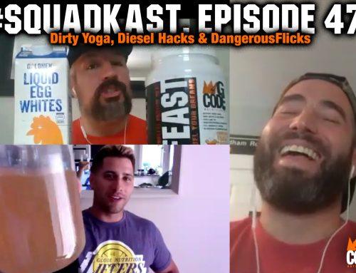 Episode 47: Dirty Yoga, Diesel Hacks & Dangerous Flicks