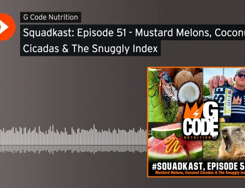 Squadkast: Episode 51- Mustard Melons, Coconut Cicadas & The Snuggly Index